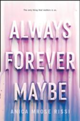 Always Forever Maybe (ISBN: 9780062685285)