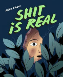 Shit Is Real - Aisha Franz (ISBN: 9781770463158)