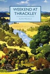 Weekend at Thrackley (ISBN: 9780712352116)
