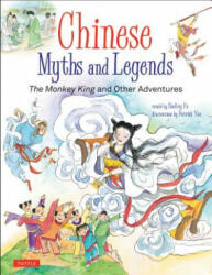 Chinese Myths and Legends - The Monkey King and Other Adventures (ISBN: 9780804850278)