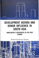 Development Agenda and Donor Influence in South Asia - Bangladesh's Experiences in the PRSP Regime (ISBN: 9781138489967)