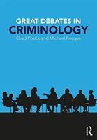 Great Debates in Criminology (ISBN: 9781138223738)