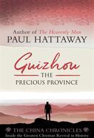 Guizhou - The Precious Province (ISBN: 9780281079896)