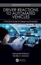 Driver Reactions to Automated Vehicles - Alexander Eriksson, Stanton, Neville A. (ISBN: 9780815382829)