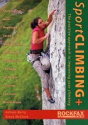 Sport Climbing + - The Positive Approach to Improve Your Climbing (2011)