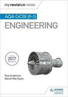 My Revision Notes: AQA GCSE (9-1) Engineering (ISBN: 9781510425729)