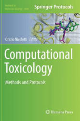 Computational Toxicology - Methods and Protocols (ISBN: 9781493978984)