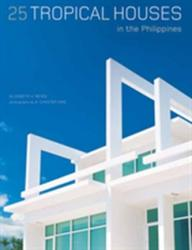 25 Tropical Houses in the Philippines (ISBN: 9780794608026)
