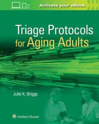 Triage Protocols for Aging Adults (ISBN: 9781496389442)