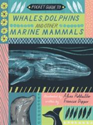 Pocket Guide to Whales, Dolphins and other Marine Mammals (ISBN: 9781786031013)