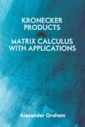 Kronecker Products and Matrix Calculus With Applications (ISBN: 9780486824178)