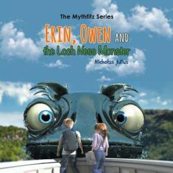 Erin, Owen and the Loch Ness Monster (ISBN: 9781788231107)