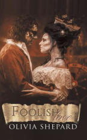 Foolish Love (ISBN: 9781788785877)
