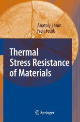 Thermal Stress Resistance of Materials (2008)