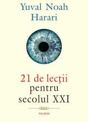 21 de lecții pentru secolul XXI (ISBN: 9789734675708)
