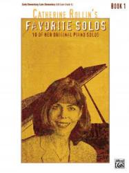 CATHERINE ROLLIN FAVORITE SOLOS BOOK 1 - CATHERINE ROLLIN (ISBN: 9780739039984)