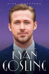 Ryan Gosling (ISBN: 9781786064745)