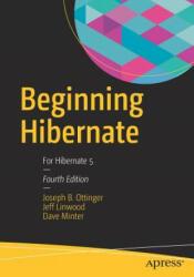Beginning Hibernate - For Hibernate 5 (ISBN: 9781484223185)