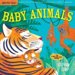 Indestructibles: Baby Animals - Amy Pixton, Stephan Lomp (ISBN: 9780761193081)