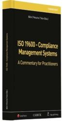 ISO 19600 - Compliance Management Systems - Daniel Lucien Bühr, Alexander Petsche, Martin Tolar (ISBN: 9783406682247)