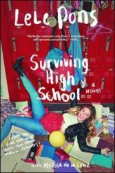 #Survivinghighschool: Do It for the Vine: A Novel - Lele Pons, Melissa de La Cruz (ISBN: 9781501120541)