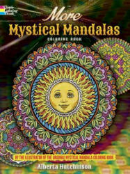 More Mystical Mandalas Coloring Book - Alberta Hutchinson (ISBN: 9780486804644)