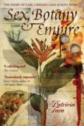 Sex, Botany and Empire (Icon Science) - Patricia Fara (ISBN: 9781840464887)