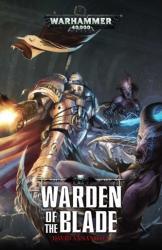 Warden of the Blade (ISBN: 9781784966256)