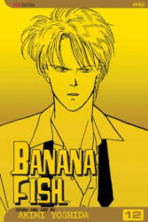 Banana Fish, Vol. 12 (ISBN: 9781421502601)