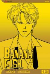 Banana Fish, Vol. 12 - Akimi Yoshida, Akimi Yoshida (ISBN: 9781421502601)
