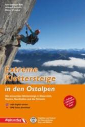 Extreme Klettersteige in den Ostalpen - Axel Jentzsch-Rabl, Andreas Jentzsch, Dieter Wissekal (ISBN: 9783902656162)