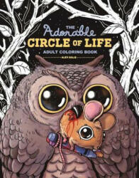 The Adorable Circle of Life Adult Coloring Book (ISBN: 9781510715745)