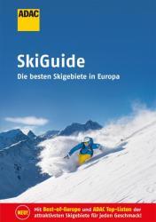 ADAC SkiGuide - Anna Fischer, Nadine Greiter, Tabea Götze, Kirstin Kreyscher, Wolfgang Paulus, Andreas Reimund, Svenja Rödig, Lena Wiesler, Alisa Wiggers (ISBN: 9783956893803)