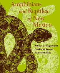 Amphibians and Reptiles of New Mexico - Andrew H. Price (ISBN: 9780826338112)