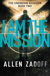 I Am the Mission (ISBN: 9780316199711)