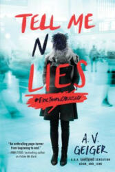 Tell Me No Lies - A. V. Geiger (ISBN: 9781492648253)