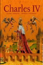 Charles IV. - Alena Ježková (ISBN: 9788072521289)