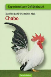 Manfred Bartl, Helmut Kroll - Chabo - Manfred Bartl, Helmut Kroll (ISBN: 9783886275656)