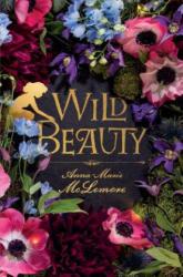 Wild Beauty (ISBN: 9781250124555)