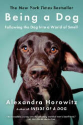 Being a Dog: Following the Dog Into a World of Smell (ISBN: 9781476796024)