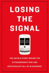 Losing the Signal - Jacquie McNish, Sean Silcoff (ISBN: 9781250096067)