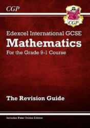 New Edexcel International GCSE Maths Revision Guide - For the Grade 9-1 Course (ISBN: 9781782946694)