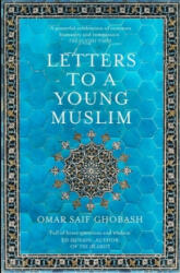 Letters to a Young Muslim (ISBN: 9781509842605)