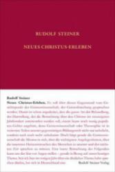 Neues Christus-Erleben - Rudolf Steiner, Andrea Leubin, Rudolf Steiner Nachlassverwaltung (ISBN: 9783727406935)