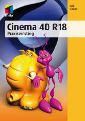 Cinema 4D R18 - Maik Eckardt (ISBN: 9783958454507)