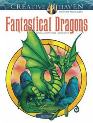 Creative Haven Fantastical Dragons Coloring Book - Aaron Pocock (ISBN: 9780486812694)