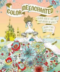 Color Me Enchanted - Masha D'Yans, Galina Sokolova (ISBN: 9780544926837)