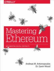 Mastering Ethereum (ISBN: 9781491971949)