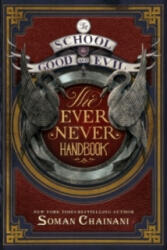 School for Good and Evil - The Ever Never Handbook - Ami Boghani, Soman Chainani, Michael Blank (ISBN: 9780062459169)