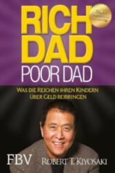 Rich Dad Poor Dad (ISBN: 9783898798822)